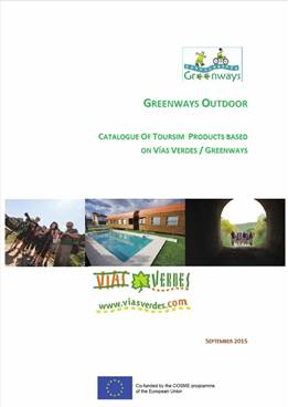Catalogue of Tourism Products Based on V�as Verdes/Greenways