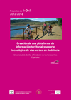 Creación de una plataforma de información territorial y soporte tecnológico de vías verdes en Andalucía